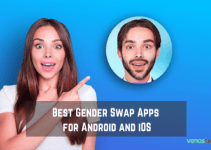 17 Best Gender Swap Apps for Android and iOS