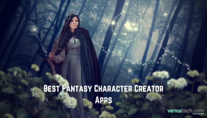 Best Fantasy Character Creator Apps