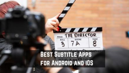 Best Subtitle Apps for Android