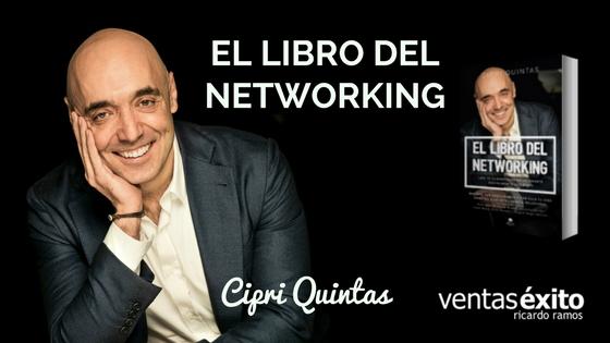 EL LIBRO DEL NETWORKING, CON CIPRI QUINTAS @cipriquintas