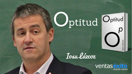 OPTITUD, CON IOSU LÁZCOZ @ilazcoz