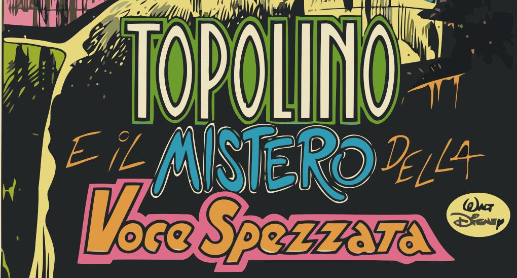 Topolino e il mistero della voce spezzata (recensione)