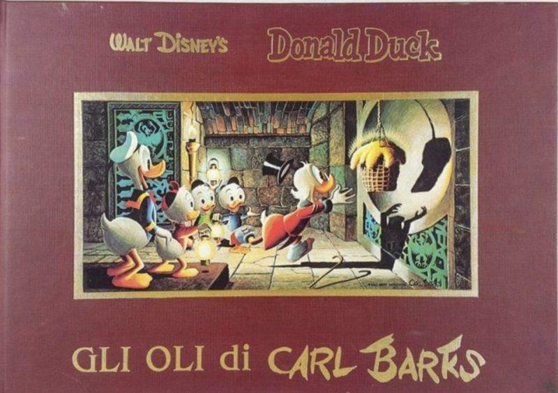 Gli oli di Carl Barks (Libro orizzontale), la versione italiana della raccolta di tutti gli oli realizzati fino al 1981