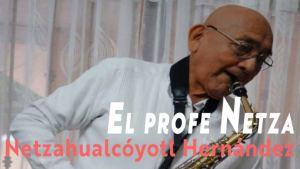 Netzahualcóyotl Hernández Reyes