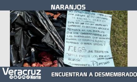 ENCUENTRAN DESMEMBRADO EN NARANJOS