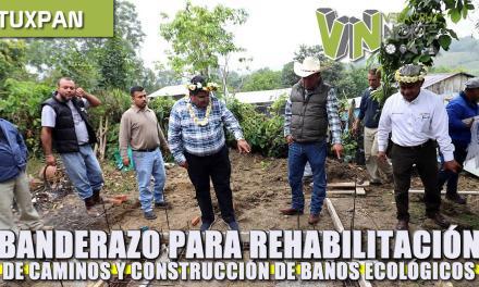 Banderazo para rehabilitación de caminos y construcción de baños ecológicos