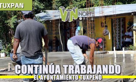 Continúa trabajando el Ayuntamiento Tuxpeño