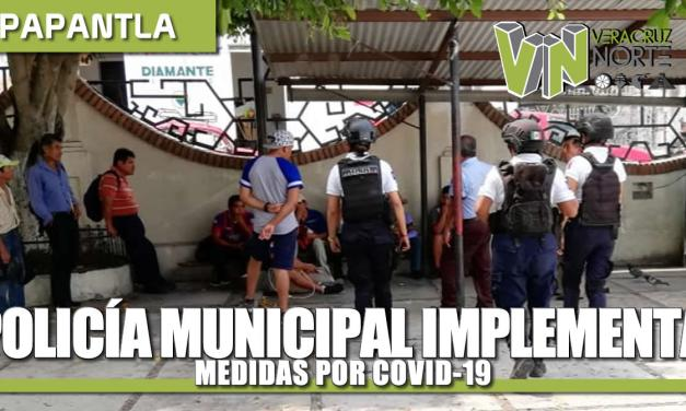 Policía Municipal implementa medidas por COVID-19