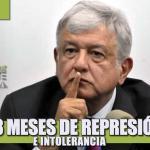 18 MESES DE REPRESIÓN E INTOLERANCIA