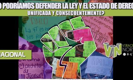 ¿NO PODRÍAMOS DEFENDER LA LEY Y EL ESTADO DE DERECHO UNIFICADA Y CONSECUENTEMENTE?
