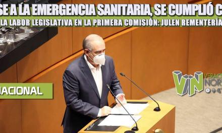 PESE A LA EMERGENCIA SANITARIA, SE CUMPLIÓ CON LA LABOR LEGISLATIVA EN LA PRIMERA COMISIÓN: JULEN REMENTERÍA