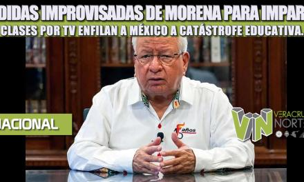 MEDIDAS IMPROVISADAS DE MORENA PARA IMPARTIR CLASES POR TV ENFILAN A MÉXICO A CATÁSTROFE EDUCATIVA.