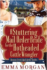 A Stuttering Mail Order Bride For The Heotheaded Cattle Wrangler