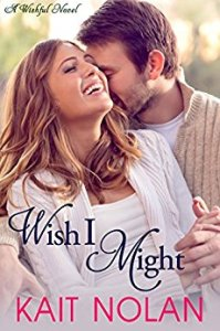 Wish I Might by Kait Nolan, Cover