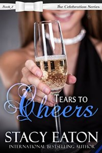 Tears to Cheers by Stacy Eaton, cover