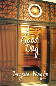 A Good Day by Suzette Vaughn