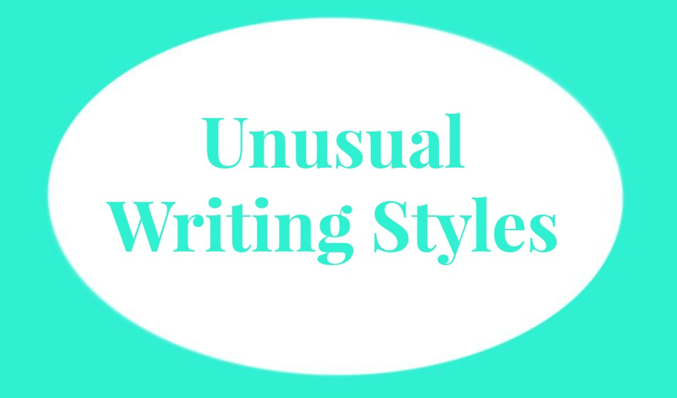 Unusual Writing Styles – Verbosity Reviews