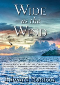 Wide as the Wind by Edward Stanton: Not My Favorite But Well-Researched