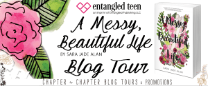 A Messy Beautiful Life by Sara Jade Alan: Blog Tour + Review + Giveaway: I HAVE SO MANY FEELINGS