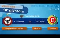 VFC 2016 Qualificazioni – Highlights – F.C. Arrapaho vs F.S. Dalonic | 10°giornata, girone B
