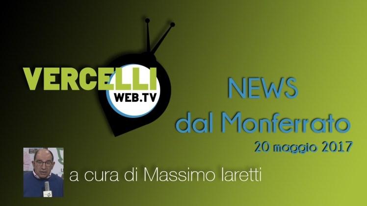 NEWS dal Monferrato – 20 maggio 2017