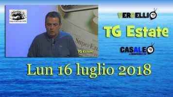 TG Estate – Lun 16 Lug 2018
