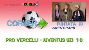 Corner 2018/2019, Pro Vercelli – Juventus U23 1-0