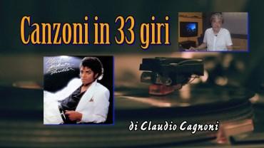 """Canzoni in 33 giri – puntata 16 – """"Thriller"""" di Michael Jackson"""