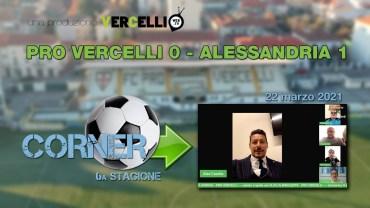 CORNER, 6a stagione: Pro Vercelli – Alessandria 0-1