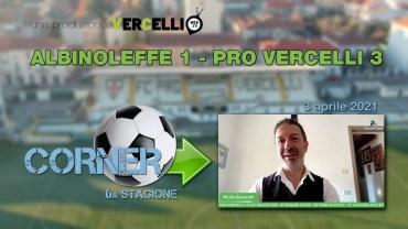 CORNER, 6a stagione: Albinoleffe – Pro Vercelli 1-3