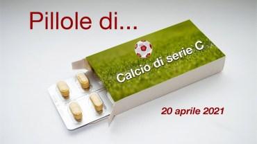 """Le """"pillole di calcio"""" di serie C a cura di Franco Bautieri"""