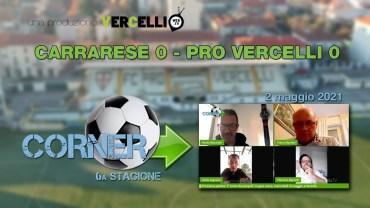 CORNER, 6a stagione: Carrarese – Pro Vercelli 0-0