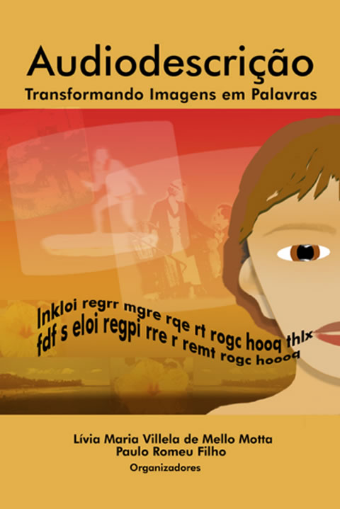 Capa do livro - Audiodescrição: Transformando Imagens em Palavras