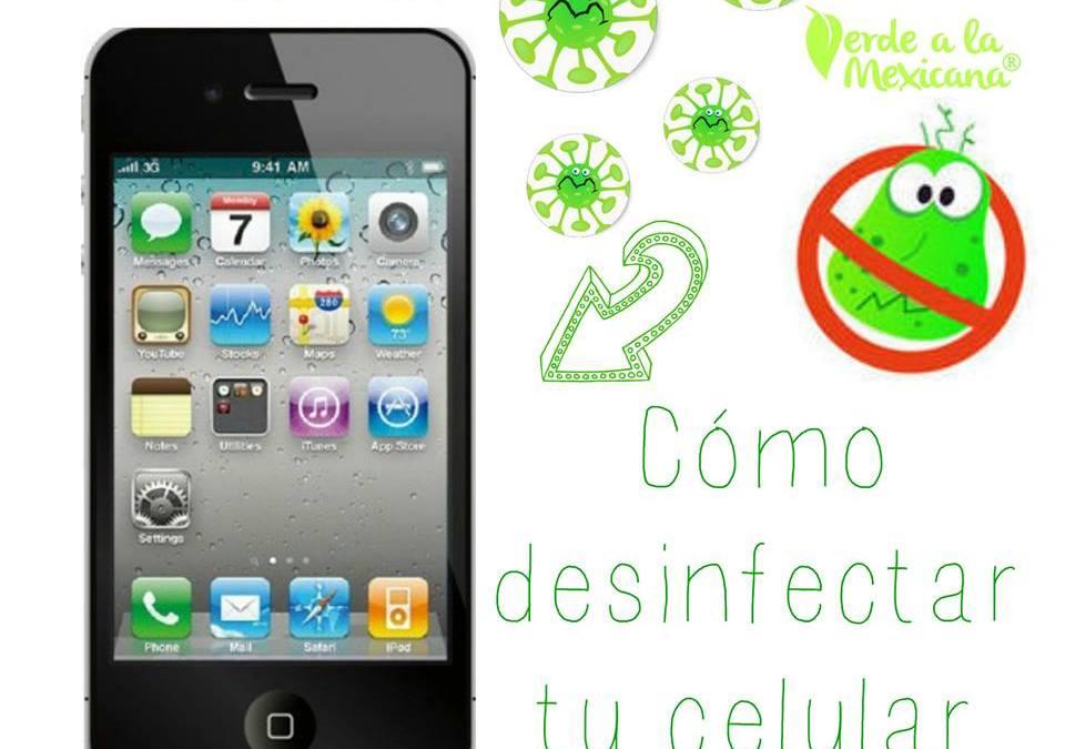 Cómo desinfectar tu celular