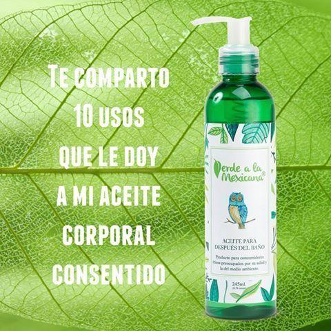 10 usos del aceite corporal de Verde a la mexicana