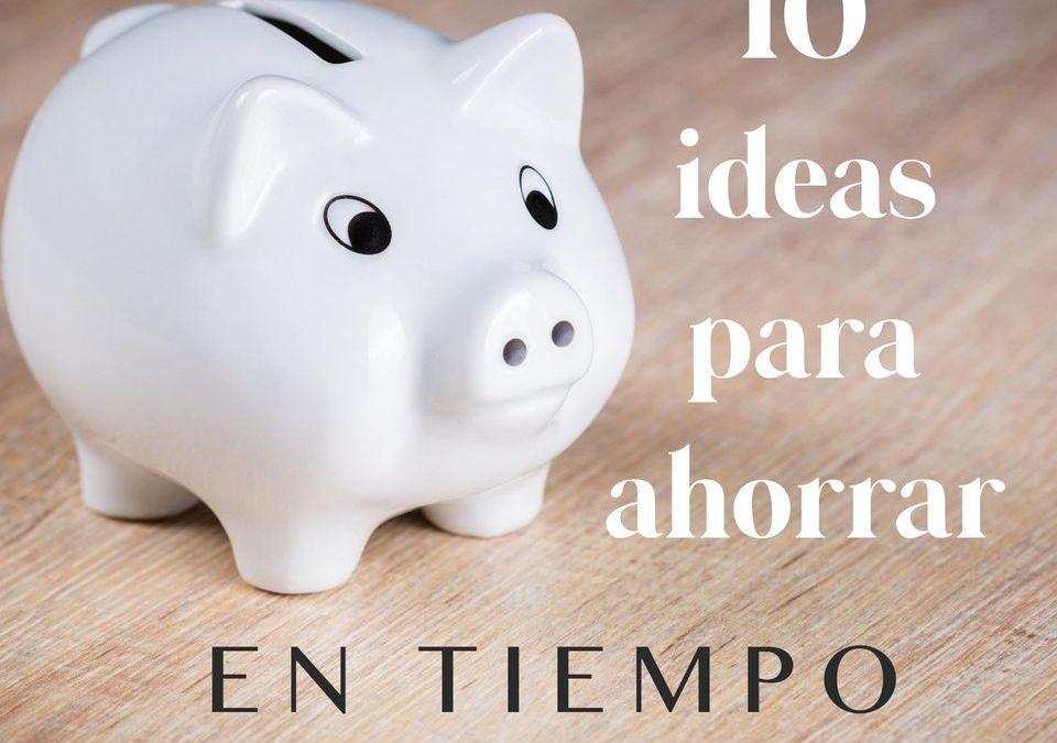 10 ideas para ahorrar en tiempos de crisis