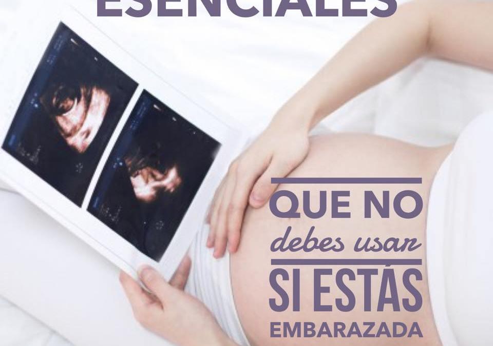 Aceites esenciales que no debes usar en el embarazo