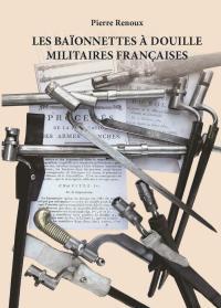 militaria storia militare libro baionette francesi