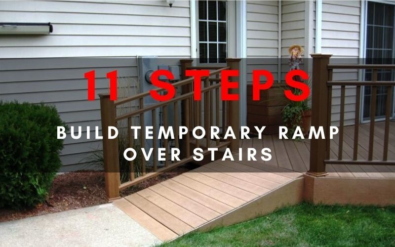 11 Solid Steps To Build A Temporary Ramp Over Stairs With No Exp | Pre Built Wooden Steps | 12 Step | Interior | Box | Oak | Premade