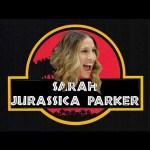 Sarah Jurassica Parker