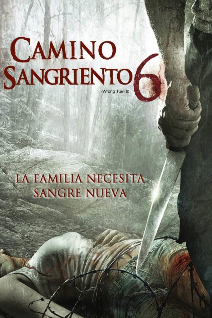 Camino sangriento 6: Herencia de muerte (2014) HD 1080p Latino