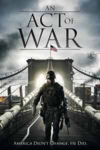 Un acto de guerra (An Act of War)
