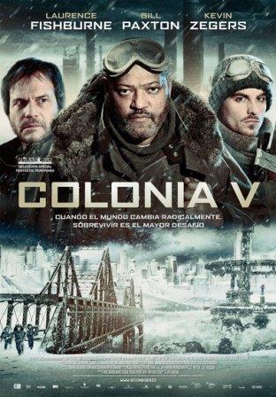 Colonia V (The Colony)