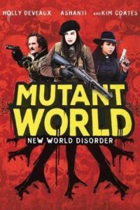 Mundo mutante (Mutant World)