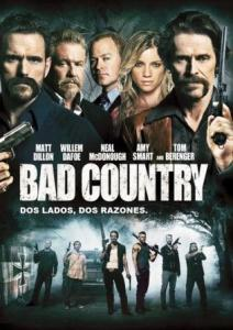 Tierra del mal (Bad Country)