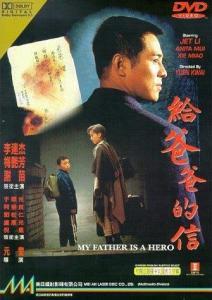 Mi Padre es un Héroe (Jet Li – El ejecutor)