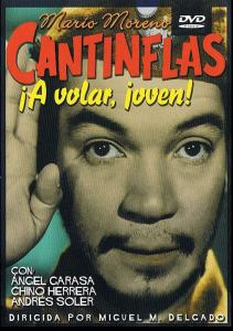 Cantinflas ¡A volar joven!