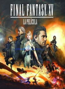 Final Fantasy XV: La película (2016) HD 1080p Latino
