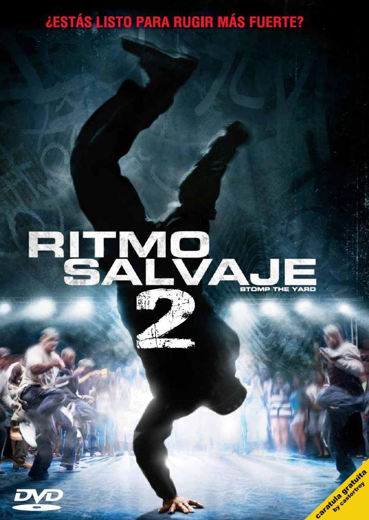 Ritmo Salvaje 2: El regreso (2010) DVD-Rip Latino