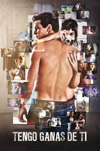 Tengo ganas de ti (2012) HD 1080p Latino